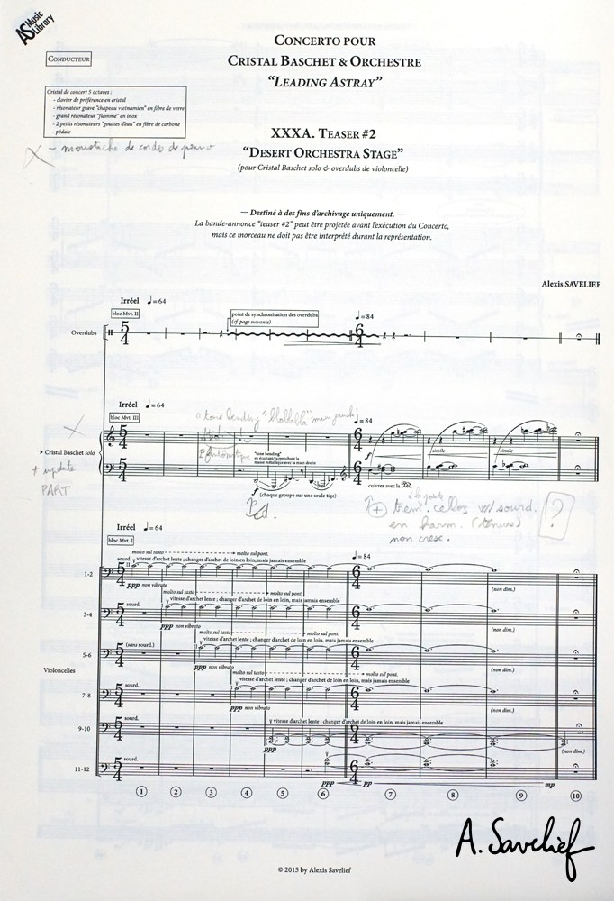 """Partition copiée avec annotations du """"Teaser #2— Desert Orchestra Stage"""" de """"Leading Astray"""", Concerto pour Cristal Baschet & Orchestre d'Alexis Savelief"""